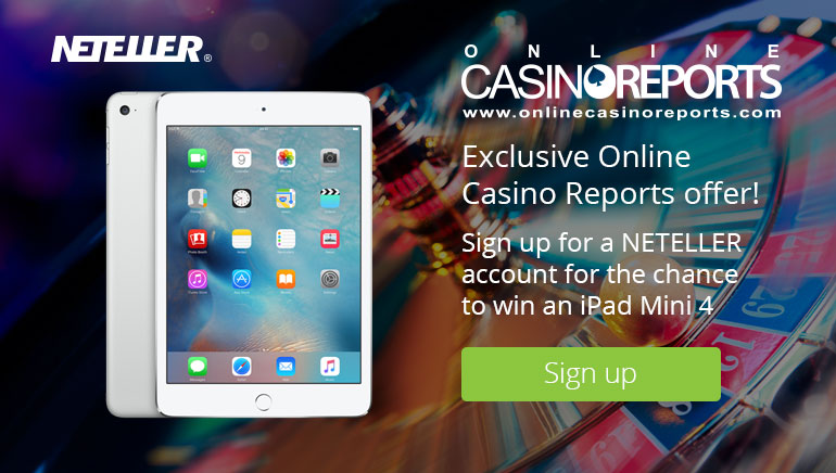 Vinci un iPad Mini 4 con NETELLER e il Casino Online Reports